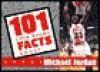 101 Little Known Michael Jordan - Sports Publishing Inc
