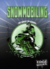 Snowmobiling - Laura Purdie Salas