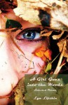 A Girl Goes Into the Woods - Lyn Lifshin