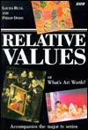 Relative Values: Or What's Art Worth - Louisa Buck, Philip Dodd