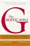 The Gnostic Bible: Revised and Expanded Edition - Marvin Meyer, Willis Barnstone
