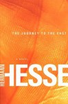 The Journey to the East: A Novel - Hermann Hesse