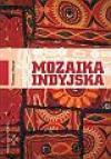 Mozaika indyjska - Tomasz Mazur