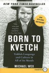 Born to Kvetch LP - Michael Wex