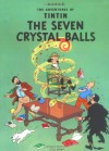 The Seven Crystal Balls - Hergé