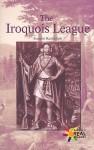 The Iroquois League - Joanne Randolph