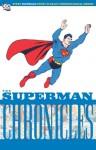 The Superman Chronicles, Vol. 9 - Jerry Siegel, John Sikela, Ed Dobrotka, Leo Nowak
