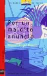 Por Un Maldito Anuncio - Miguel Angel Mendo
