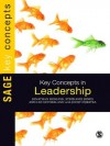 Key Concepts in Leadership (SAGE Key Concepts series) - Jonathan Gosling, Ian Sutherland, Stephanie Jones