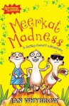 Meerkat Madness (Awesome Animals) - Ian Whybrow