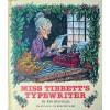 Miss Tibbett's Typewriter - Eve Merriam