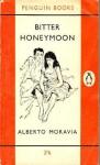 Bitter Honeymoon - Alberto Moravia