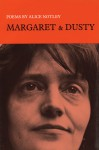 Margaret and Dusty - Alice Notley
