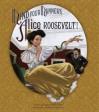 Mind Your Manners, Alice Roosevelt! - Leslie Kimmelman, Adam Gustavson