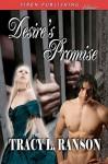 Desire's Promise - Tracy L. Ranson