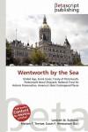 Wentworth by the Sea - Lambert M. Surhone, VDM Publishing, Susan F. Marseken