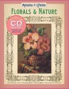 Memories of a Lifetime: Florals & Nature: Artwork for Scrapbooks & Fabric-Transfer Crafts - Sterling Publishing Company, Inc., Sterling Publishing Company, Inc.