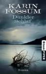 Dunkler Schlaf: Roman (German Edition) - Karin Fossum, Gabriele Haefs
