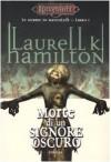 Morte di un signore oscuro. Le nebbie di Ravenloft Vol. 1 - Laurell K. Hamilton, Annarita Guarnieri