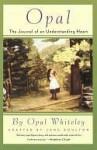 Opal: The Journal of an Understanding Heart - Opal Whiteley