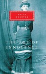 The Age of Innocence (Everyman's Library Classics, #202) - Edith Wharton, Peter Washington