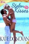Stolen Kisses - Kate Donovan