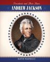 Andrew Jackson - Katie Marsico