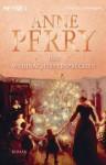 Das Weihnachtsversprechen - Anne Perry, Regina Schirp