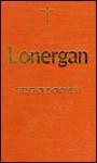 Lonergan - Frederick E. Crowe, S.J.