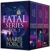 Fatal Series Books 1-3: Fatal Affair: Book One of the Fatal SeriesFatal Justice: Book Two of the Fatal SeriesFatal Consequences: Book Three of the Fatal Series - Marie Force