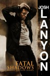 Fatal Shadows (Adrien English Mystery, #1) - Josh Lanyon