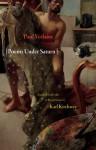 Poems Under Saturn: Poemes saturniens (Lockert Library of Poetry in Translation) - Paul Verlaine, Karl Kirchwey