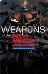 Weapons of the Navy Seals - Kevin Dockery