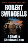 A Skull in Shadows Lane - Robert Swindells