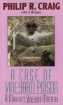 A Case of Vineyard Poison - Philip R. Craig