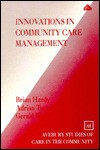 Innovations in Community Care Management: Minimising Vulnerability - Brian Hardy, Gerald Wistow, Adrian Turrell