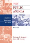 The Public Agenda: Issues in American Politics - Lawrence G. Brewster