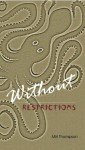 Without Restrictions (Valeran Park, #1) - Miri Thompson