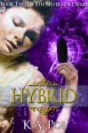 Hybrid - K.A. Poe
