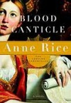 Blood Canticle (The Vampire Chronicles, #10) - Anne Rice