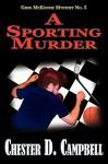 A Sporting Murder - Chester D. Campbell