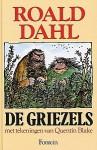 De Griezels - Quentin Blake, Roald Dahl