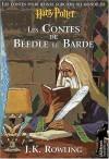 Les Contes de Beedle le Barde - J.K. Rowling