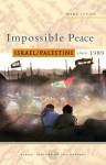 Impossible Peace (Global History of the Present) - Mark Levine