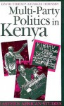 Multi-Party Politics in Kenya: The Kenyatta & Moi States & the Triumph of the System in the 1992 Election - David Throup, Charles, Charles Hornsby