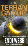The Terran Gambit - Endi Webb