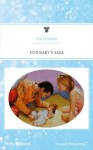Mills & Boon : For Baby's Sake (Baby Boom) - Val Daniels