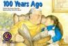 100 Years Ago (Learn to Read Read to Learn Social Studies Series) - Donna Marriott, Marriott, Joel Kupperstein, Meryl Treatner