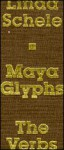 Maya Glyphs, the Verbs - Linda Schele