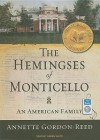 The Hemingses of Monticello: An American Family - Annette Gordon-Reed, Karen White